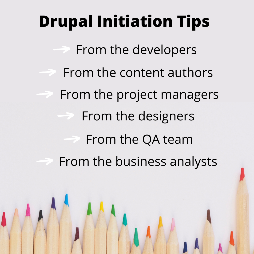 There are six bulleted points for your Drupal project's entire team.