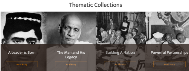 Thematic Collections section of the Sardar Patel website showing different stories of Sardar Patel on the basis on different themes.