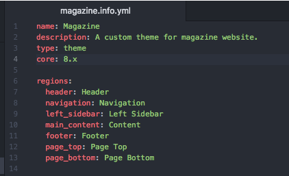 info.yml file with name, description, type, core, region, header, navigation, left-sdebar, main-content, footer, page-top, page-bottom