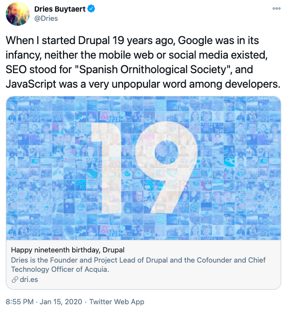 Snapshot of a tweet with a person's image on top left, textual content below it about Drupal's nineteenth (19th) birthday and an image with blue background and number 19 below it