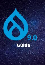 Drupal 9 logo with drop like icon and number 9.0 written below it plus the word 'Guide' written below